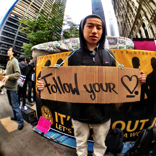 Follow your hearth. Occupy Wall Street. Zuccotti Park, NYC. Photo by Doctor Popular, taken with an iPhone 4S.